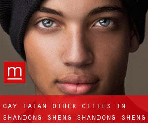 Gay Tai'an (Other Cities in Shandong Sheng, Shandong Sheng)