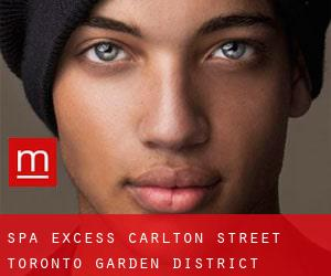 Spa Excess Carlton Street Toronto Garden District